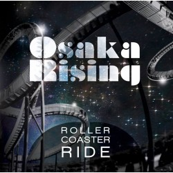 OSAKA RISING - ROLLER COASTER RIDE - LIMITIERTE GATEFOLD VERSION 12""